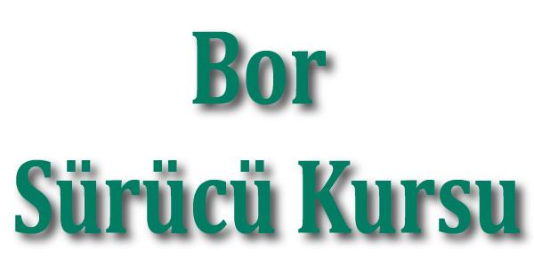 Bor Sürücü Kursu Eskişehir